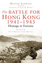 Battle For Hong Kong by Oliver Lindsay