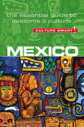 Mexico - Culture Smart! by Russell Maddicks