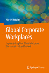 Global Corporate Workplaces by Martin Hodulak