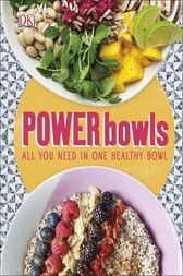 Power Bowls by Kate Turner