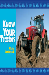 Know Your Tractors by Chris Lockwood