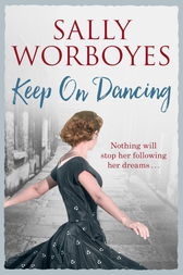 Keep on Dancing by Sally Worboyes