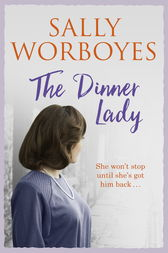 The Dinner Lady by Sally Worboyes