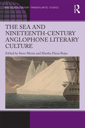 The Sea and Nineteenth-Century Anglophone Literary Culture by Steve Mentz