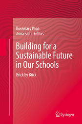 Building for a Sustainable Future in Our Schools by Rosemary Papa