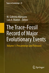The Trace-Fossil Record of Major Evolutionary Events by M. Gabriela Mángano