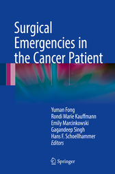 Surgical Emergencies in the Cancer Patient by Yuman Fong