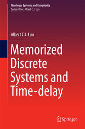 Memorized Discrete Systems and Time-delay by Albert C. J. Luo
