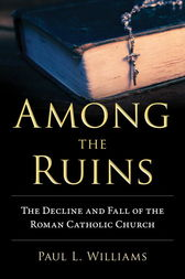 Among the Ruins by Paul L. Williams
