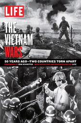 LIFE The Vietnam Wars by The Editors of LIFE