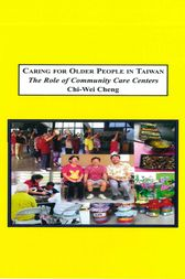 Caring for Older People in Taiwan by Cheng Chi-Wei