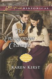 The Engagement Charade by Karen Kirst