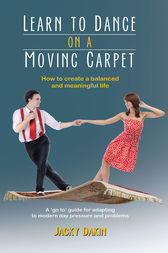 Learn to Dance on a Moving Carpet by Jacky Dakin