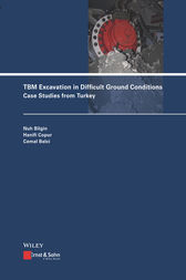 TBM Excavation in Difficult Ground Conditions by Nuh Bilgin