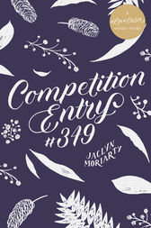 Competition Entry #349: A #LoveOzYA Short Story by Jaclyn Moriarty