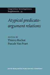 Atypical predicate-argument relations by Thierry Ruchot