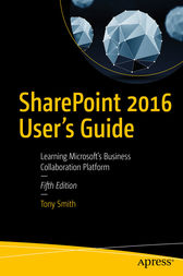 SharePoint 2016 User's Guide by Tony Smith