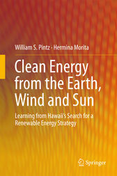 Clean Energy from the Earth, Wind and Sun by William S. Pintz