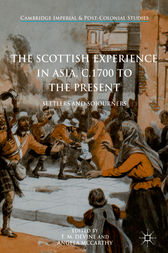 The Scottish Experience in Asia, c.1700 to the Present by T. M. Devine