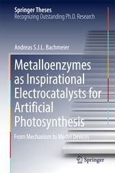 Metalloenzymes as Inspirational Electrocatalysts for Artificial Photosynthesis by Andreas S. J. L. Bachmeier