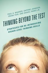 Thinking Beyond the Test by Paul A. Wagner