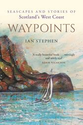 Waypoints by Ian Stephen