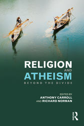 Religion and Atheism by Anthony Carroll