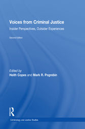 Voices from Criminal Justice by Heith Copes