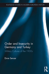 Order and Insecurity in Germany and Turkey by Emre Sencer