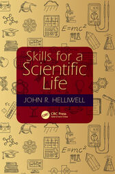 Skills for a Scientific Life by John R. Helliwell