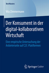 Der Konsument in der digital-kollaborativen Wirtschaft by Vita Zimmermann