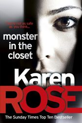 Monster In The Closet (The Baltimore Series Book 5) by Karen Rose