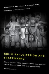 Child Exploitation and Trafficking by Virginia M. Kendall