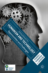 Humanism and Technology by Anthony B. Pinn