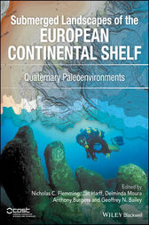 Submerged Landscapes of the European Continental Shelf by Nicholas C. Flemming