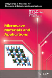 Microwave Materials and Applications by Mailadil T. Sebastian