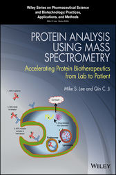 Protein Analysis using Mass Spectrometry by Mike S. Lee