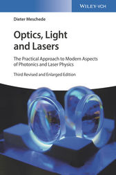 Optics, Light and Lasers by Dieter Meschede