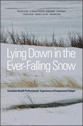 Lying Down in the Ever-Falling Snow by Wendy Austin