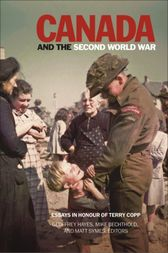 Canada and the Second World War by Geoffrey Hayes