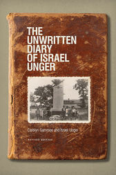 The Unwritten Diary of Israel Unger by Carolyn Gammon