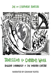 Transition to Common Work by Joe Mancini
