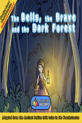 The Bells, the Brave and the Dark Forest by Your Story Wizard