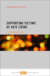 Supporting victims of hate crime by Kusminder Chahal
