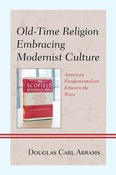 Old-Time Religion Embracing Modernist Culture by Douglas Carl Abrams
