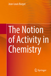 The Notion of Activity in Chemistry by Jean-Louis Burgot