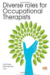 Diverse roles for Occupational Therapists by Jane Clewes