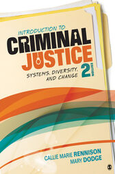 Introduction to Criminal Justice by Callie Marie Rennison