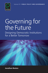 Governing for the Future by unknown
