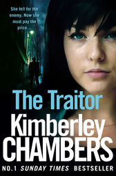 The Traitor (The Mitchells and O'Haras Trilogy, Book 2) by Kimberley Chambers